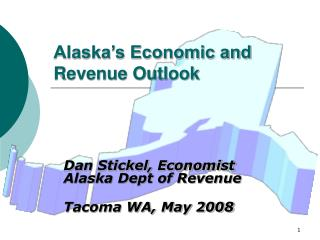 Alaska's Economic and Revenue Outlook