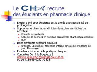 Le                 recrute des �tudiants en pharmacie clinique