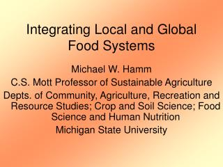Integrating Local and Global Food Systems