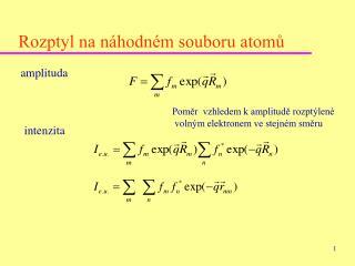 Rozptyl na náhodném souboru atomů