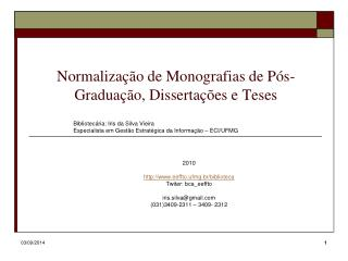 Normaliza��o de Monografias de P�s-Gradua��o, Disserta��es e Teses