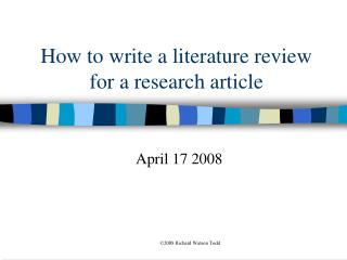 How to write a literature review for a research article