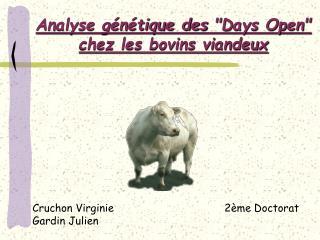 """Analyse génétique des  """"Days Open""""      chez les bovins viandeux"""