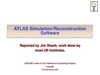 ATLAS Simulation/Reconstruction Software