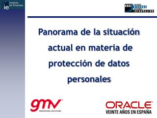 Panorama de la situación  actual en materia de  protección de datos  personales