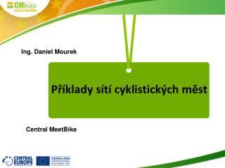 Příklady sítí cyklistických měst