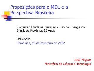 Proposições para o MDL e a Perspectiva Brasileira