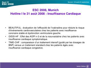 ESC 2008, Munich Hotline I le 31 août 2008 : Insuffisance Cardiaque