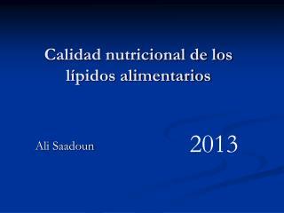 Calidad nutricional de los lípidos alimentarios