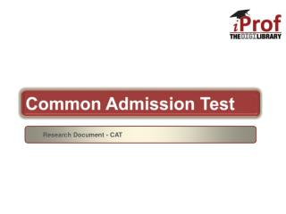 Know More About CAT/MBA Entrance Exam?