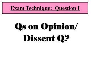 Exam Technique:  Question I