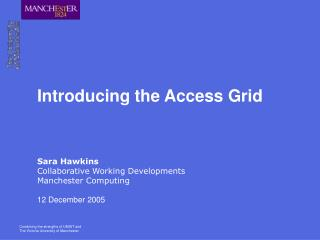 Introducing the Access Grid