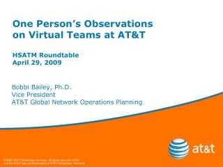 One Person s Observations  on Virtual Teams at ATT  HSATM Roundtable April 29, 2009