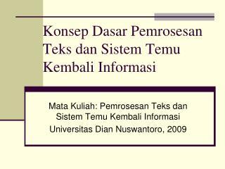 Konsep Dasar  Pemrosesan Teks dan  Sistem Temu Kembali Informasi