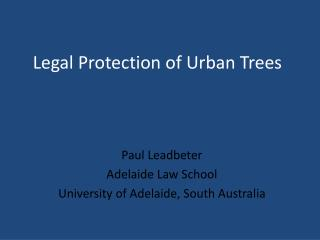 Legal Protection of Urban Trees