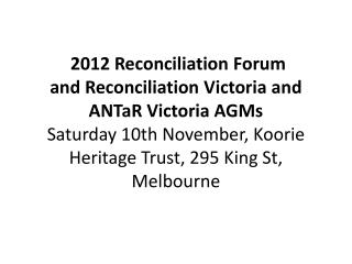 Relationships with Aboriginal people and groups  John Baxter Member – Stolen Generation
