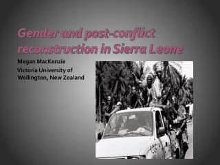 Gender and post-conflict  reconstruction in Sierra Leone