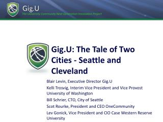 Gig.U: The Tale of Two Cities - Seattle and Cleveland