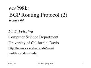 ecs298k: BGP Routing Protocol (2) lecture #4
