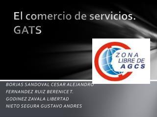 El comercio de servicios.  GATS