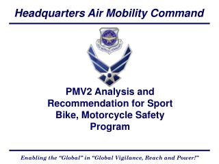 PMV2 Analysis and Recommendation for Sport Bike, Motorcycle Safety Program