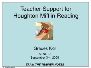 Teacher Support for  Houghton Mifflin Reading