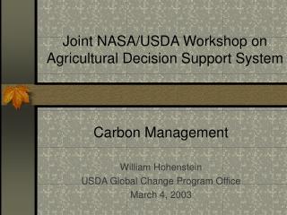 Joint NASA/USDA Workshop on Agricultural Decision Support System