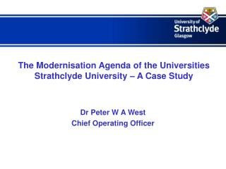 The Modernisation Agenda of the Universities Strathclyde University – A Case Study