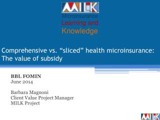 "Comprehensive vs. ""sliced"" health microinsurance: The value of subsidy"