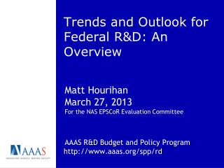 Trends and Outlook for Federal R&D: An Overview