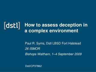 How to assess deception in a complex environment