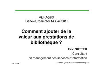 Midi-AGBD  Genève, mercredi 14 avril 2010