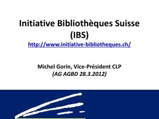 Situation des  bibliothèques  en Suisse