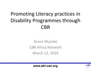 Promoting Literacy practices in Disability Programmes through CBR