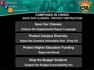 CAMPUSES IN CRISIS: SAVE OUR CLASSES / PROTECT INSTRUCTION