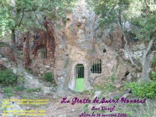 La Grotte de Saint Honorat Luc Durif,  Nice le 16 janvier 2010