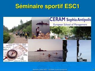 Séminaire sportif ESC1