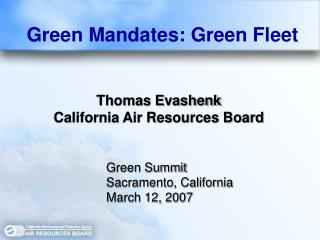 Thomas Evashenk California Air Resources Board