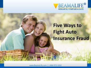 Five Ways to Fight Auto Insurance Fraud