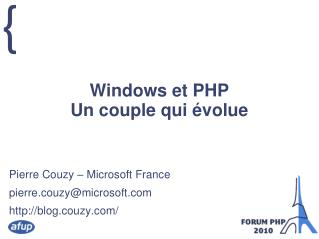 Windows et PHP Un couple qui évolue