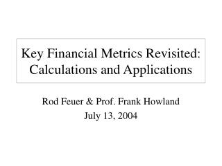 Key Financial Metrics Revisited: Calculations and Applications