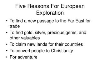 Five Reasons For European Exploration