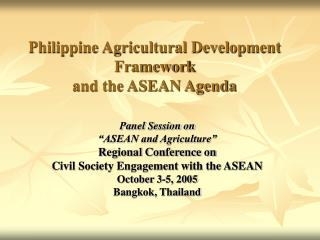 Philippine Agricultural Development Framework  and the ASEAN Agenda
