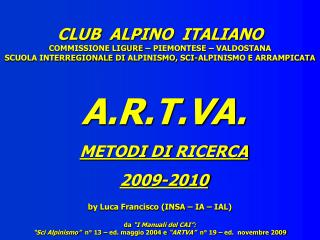 CLUB  ALPINO  ITALIANO COMMISSIONE LIGURE – PIEMONTESE – VALDOSTANA