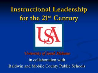 Instructional Leadership for the 21st Century