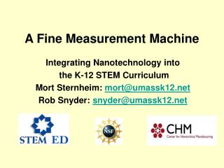 A Fine Measurement Machine