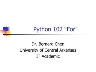 """Python 102 """"For"""""""