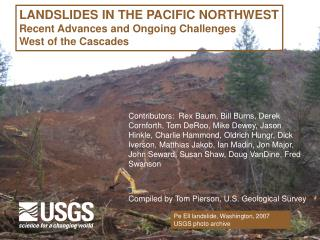 LANDSLIDES IN THE PACIFIC NORTHWEST