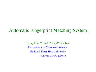 Automatic Fingerprint Matching System