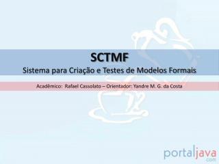 SCTMF Sistema para Criação e Testes de Modelos Formais